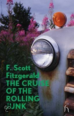 F Scott Fitzgerald the cruise of the rolling junk